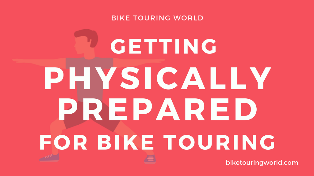 Getting Physically Prepared for Your Next Major Tour