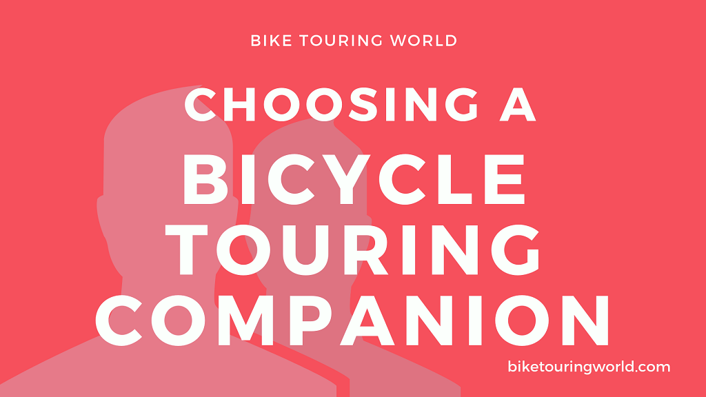 Choosing a Bicycle Touring Companion
