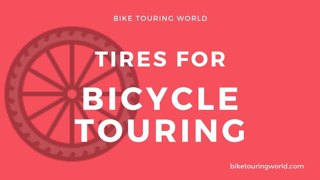 Touring Bike Tires and Pumps